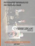 Pierre Leblanc - Pierre Leblanc - Portfolio.