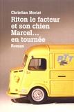 Christian Moriat - Riton le facteur et son chien Marcel... en tournée.