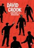 Julian Voloj et Henrik Rehr - David Crook - Souvenirs d'une révolution.