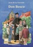 Jean de La Varende - Don Bosco - Le dix-neuvième saint Jean.