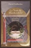 David Gaillardon - La Nuit de Blankenfeld.