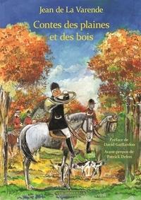 Jean de La Varende - Contes des plaines et des bois.