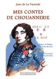 Jean de La Varende - Mes contes de chouannerie.