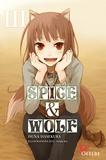 Isuna Hasekura - Spice & Wolf Tome 3 : .