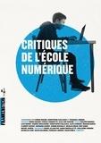 Cédric Biagini et Christophe Cailleaux - Critiques de l'école numérique.