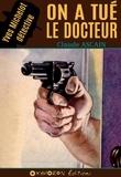 Claude Ascain - On a tué le docteur.