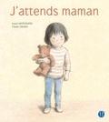 J'attends maman / écrit par Izumi Motoshita | Motoshita, Izumi (1960-....). Auteur