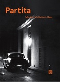 Myriam Viallefont-Haas - Partita - Journal d'une femme photographe.