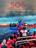 Alain Plombat - SOS Méditerranée - L'odyssée de l'Aquarius.