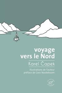 Karel Capek - Voyage vers le Nord.