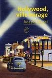 Hollywood, ville mirage / Joseph Kessel | Kessel, Joseph (1898-1979). Auteur