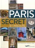 Rodolphe Trouilleux - Paris secret et insolite.
