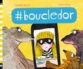 #boucledor / Jeanne Willis, Tony Ross | Willis, Jeanne (1959-....). Auteur