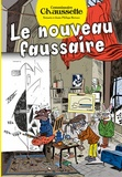 Philippe Bertaux - Les enquêtes du commissaire Chaussette Tome 2 : Le nouveau faussaire.