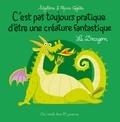 Le dragon / Sibylline & Marie Voyelle   Sibylline (1978-....). Auteur
