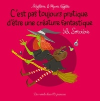 Sibylline et Marie Voyelle - La sorcière.