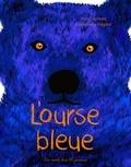 Nancy Guilbert et Emmanuelle Halgand - L'ourse bleue.