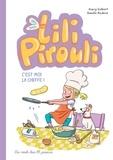 Nancy Guilbert et Armelle Modéré - Lili Pirouli Tome 5 : C'est moi la cheffe !.