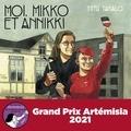 Tiitu Takalo - Moi, Mikko et Annikki.