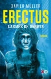 Xavier Müller - Erectus Tome 2 : L'armée de Darwin.