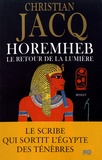 Horemheb, le retour de la lumière / Christian Jacq   Jacq, Christian (1947-....)