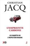 Christian Jacq - Les enquêtes de l'inspecteur Higgins Tome 36 : L'empreinte carbone.