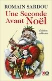 Romain Sardou - Une seconde avant Noël.