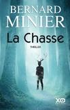 Bernard Minier - La chasse.