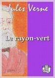 Jules Verne - Le rayon-vert.