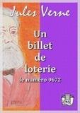 Jules Verne - Un billet de loterie.