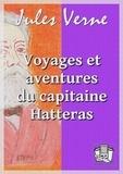 Jules Verne - Voyages et aventures du capitaine Hatteras.