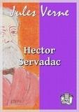 Jules Verne - Hector Servadac - Voyages et aventures à travers le monde solaire.