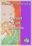 Fiodor Dostoïevsky et J.-Wladimir Bienstock - Carnet d'un inconnu.