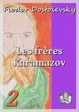 Fiodor Dostoïevsky et Henri Mongault - Les frères Karamazov - Tome II.