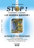 Michel Desvins - Stop ! à l'hégémonie, à l'injustice, à l'ignominie - Autopsie d'une découverte.