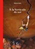 Stéphanie Bodet - A la verticale de soi.