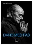 Jean-Louis Etienne - Dans mes pas.