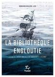 Edward Wilson-Lee - La bibliothèque engloutie - La quête idéale du fils de Christophe Colomb.