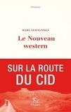 Marc Fernandez - Le nouveau western.