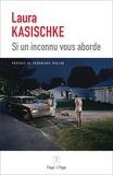 Si un inconnu vous aborde : nouvelles / Laura Kasischke | Kasischke, Laura (1961-....)