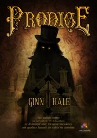 Ginn Hale - Prodige.