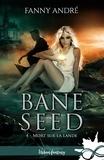 Fanny André - Mort sur la lande - Bane Seed, T4.
