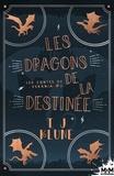 Alexia Vaz et T.J. Klune - Les dragons de la destinée - Les contes de Verania, T2.