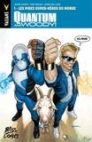 James Asmus et Tom Fowler - Quantum & Woody Tome 1 : Les pires super-héros du monde.