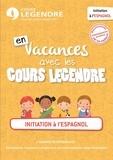 Cours Legendre - Initiation à l'espagnol - En vacances avec les Cours Legendre.