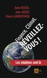 Anne Hessel et Jean Jouzel - Finance, climat, réveillez-vous !.