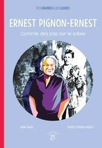 Rémi David et Ernest Pignon-Ernest - Ernest Pignon-Ernest - Comme des pas sur le sable.