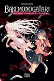 Nisioisin - Bakemonogatari - Légendes chimériques 3 : Bakemonogatari - Légendes chimériques : Livre 3.