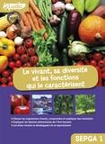 Florence Taveneaux - Le vivant, sa diversité et les fonctions qui le caractérisent collèges SEGPA 1.