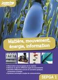 Collectif d'auteurs - Matière, mouvement, énergie, information Collèges SEGPA 1.